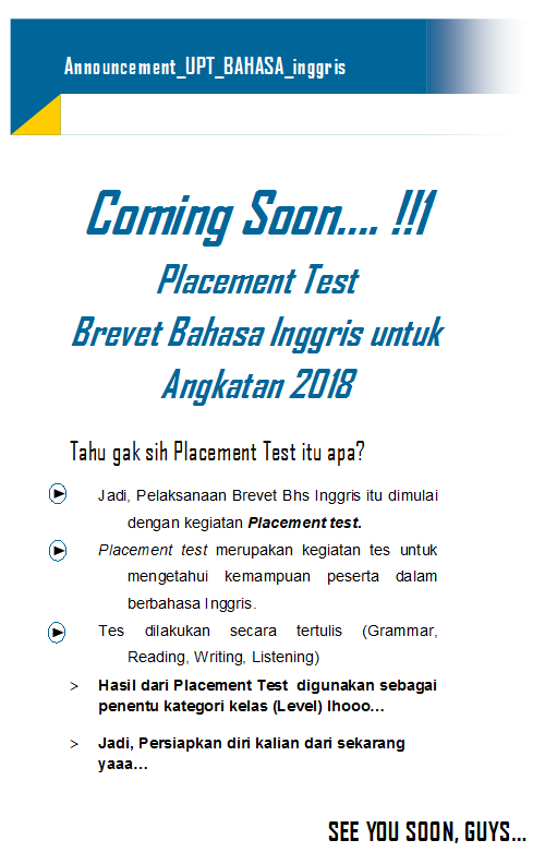 COMING SOON PLACEMENT ANGKATAN 2018